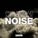 Promise Land, Junior Black - Noise (Original Mix)