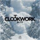 Clockwork - Blitz (Original Mix)