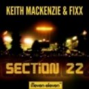 DJ Fixx, Keith Mackenzie - Section 22 (Original Mix)