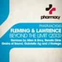 Fleming & Lawrence - Beyond The Limit (Gabrielle Ag Remix)