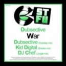 Dubsective, Kid Digital - War (Bigbeat Remix)