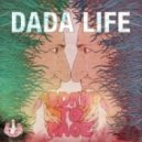 Dada Life - Born To Rage (USA Version)