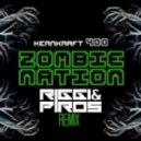 Zombie Nation - Kernkraft 400 (Riggi & Piros Remix)