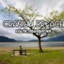 Cranium Breach - Static Memories