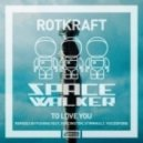 Rotkraft - To Love You (Fishing Vest Remix)