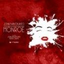 Jonathan Okanto - Monroe (Jonatan Ramonda Remix)