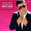 Jolyon Petch, Hannah Leigh - Right Now (Club Mix)