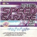 Various - 101% Speed Garage - Volume 2 cd 1