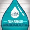 Alex Augello - The Only Chance  (Original Mix)