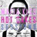 Mafia Kiss - Hot Cakes Sessions