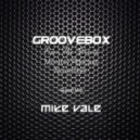 Groovebox - From The Streets November (Guest Mix Mike Vale)