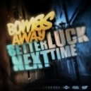 Bombs Away - Better Luck Next Time (Party Favour Remix)