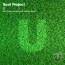 Scot Project - U (Mark Sherry Outburst Mix)