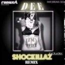Dee - I'm A Rebel (Shockillaz Remix)