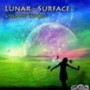 Lunar-Surface - Unknown Substances (Original Mix)