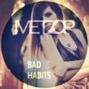 Brass Knuckles  - Bad Habits (Metzop Remix)