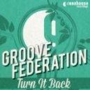 Groove Federation - When U Feel (Original Mix)