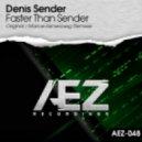 Denis Sender - Faster Than Sender (Marcel Kenenberg Remix)