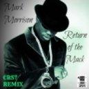 Mark Morrison - Return Of The Mack (CRS Remix)
