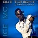 Ice MC - Out Tonight (Dirty Principle vs. Enfortro Club Mix)