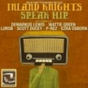 Inland Knights - Speak Hip (Wattie Green Keyed Mix)