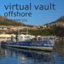 Virtual Vault - Offshore (Original Mix)