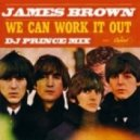 The Beatles - We Can Work It Out (DJ Prince extended remix)