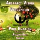 Abstract Vision & Etnosphere - Pure Emotion (Atlantic Drift Remix)