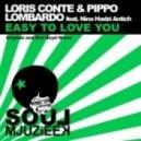 Loris Conte, Pippo Lombardo, Nina Hadzi Antich - Easy To Love (Vocal Mix)