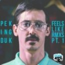 Peking DuK - Feels Like (NAPT Remix)