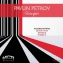 PAVLIN PETROV  - Strangers (Phoebus Remix)