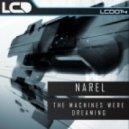 Narel - The Machines Were Dreaming (Airwave's Sleepy Robots Remix)
