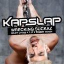 Kap Slap - Wrecking Suckaz