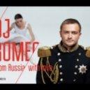DJ Romeo - From Russia With Love (main radio mix) (Original mix)