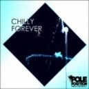 Chilly -   Forever (Original mix)