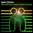 Jason Chance - The Shift (Alias Rhythm Remix)