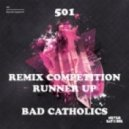 501 - Inside The Machine (Bad Catholics Remix)