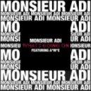 Monsieur Adi - What's Going On? (feat. A*M*E)  (Max Sanna & Steve Pitron Remix)