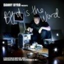 Danny Byrd - Rock Opera (Original mix)