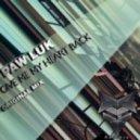 Paw Luk - Give Me My Heart Back (Original Mix)