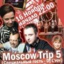 Dj MadeInCartel - Moscow Trip 5 (Live Mix)