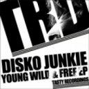 Disko Junkie - Young & Free (Original Mix)