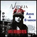 Natalia Kills - Mirrors (Axive & E-minor Dubstep Remix)