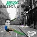 Alesso - Nillionaire (Damn Wright Remix)