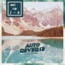 AutoReverse - Reflections (Original mix)