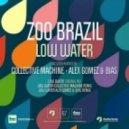 Zoo Brazil - Low Water (Original Mix)