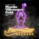 Martin Villeneuve - Gold (Agebeat Mix)
