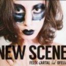 Felix Cartal feat. Ofelia - New Scene (Deorro Remix)