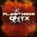Planet Noize - Onyx (V3NOM Remix)
