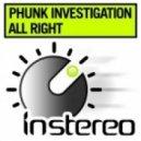 Phunk Investigation - All Right (Original Mix)